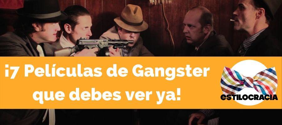 peliculas de gangster